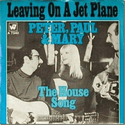 Leaving on a Jet Plane - Peter, Paul & Mary (1969)