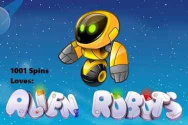 1001 spins - Alien Robots