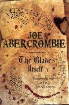 Joe Abercrombie: The Blade Itself