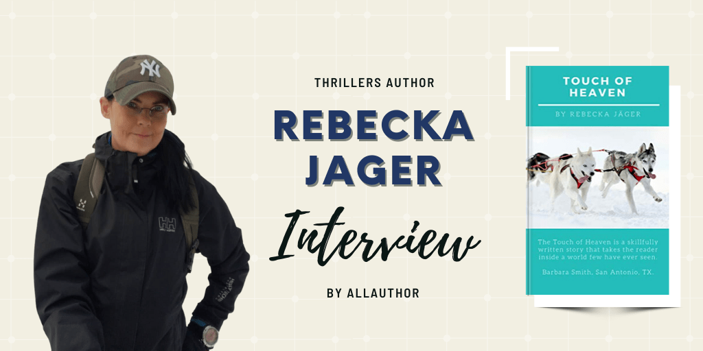 Rebecka Jäger latest interview by AllAuthor