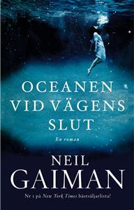 Neil Gaiman: Oceanen vid vägens slut