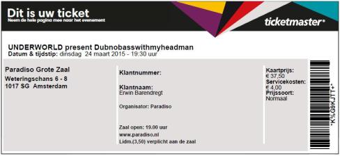Underworld 03/24/2015 concert ticket (apoplife.nl)