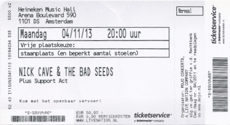 Nick Cave & The Bad Seeds 04-11-2013 concertkaartje (apoplife.nl)