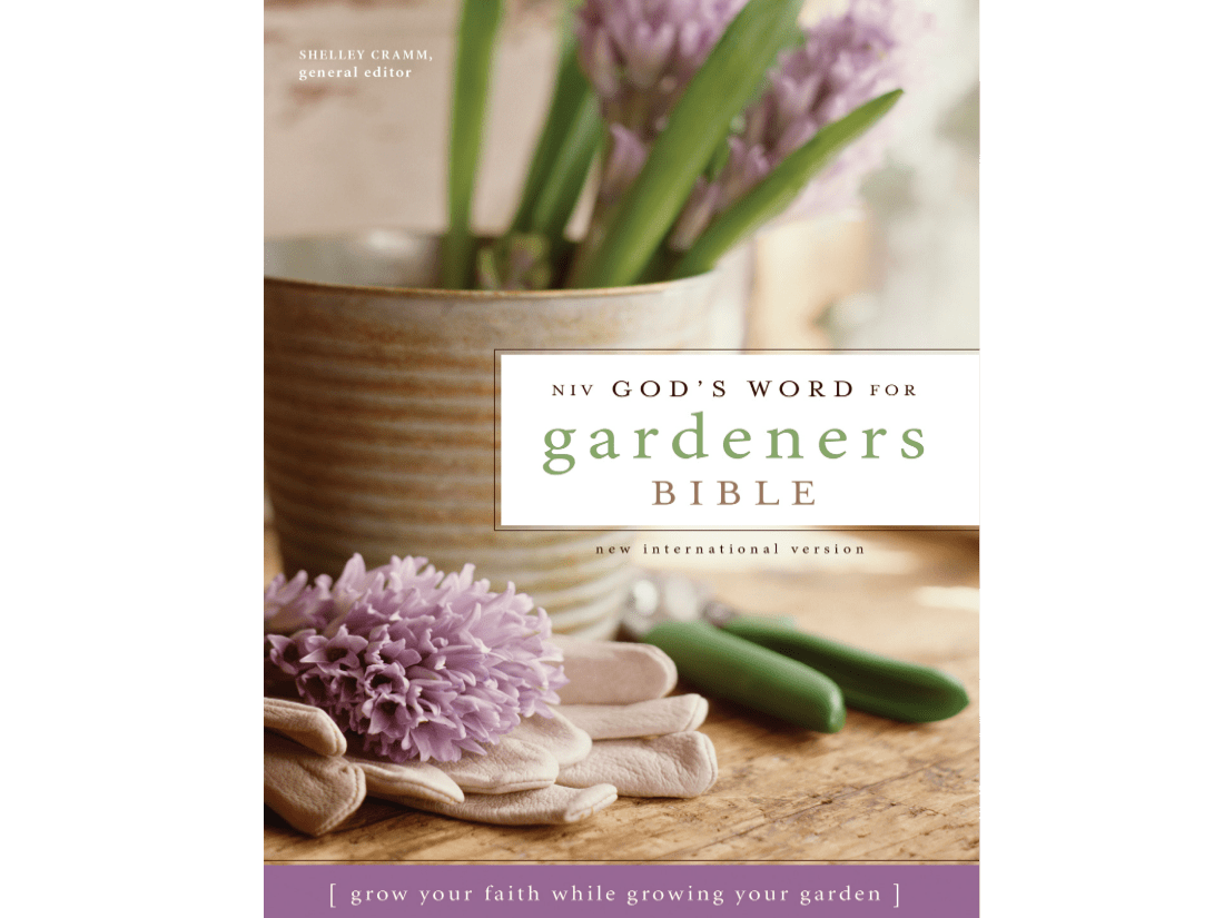 God S Word For Gardeners Bible By Shelley Cramm L