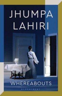 Whereabouts: Jhumpa Lahiri: Bloomsbury Publishing