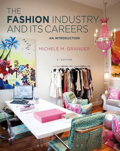 The Fashion Industry and Its Careers  An Introduction  Michele M     See larger image