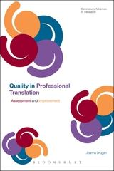 Quality in Professional Translation, Dr Joanna Drugan, Bloomsbury Academic, 2013