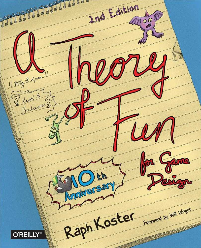 Tenth anniversary edition of A Theory of Fun for Game Design