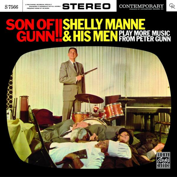 """A classic crime jazz album from 1959: """"Shelly Manne & His Men: Son of Of Gunn !! Play more music from Peter Gun."""""""
