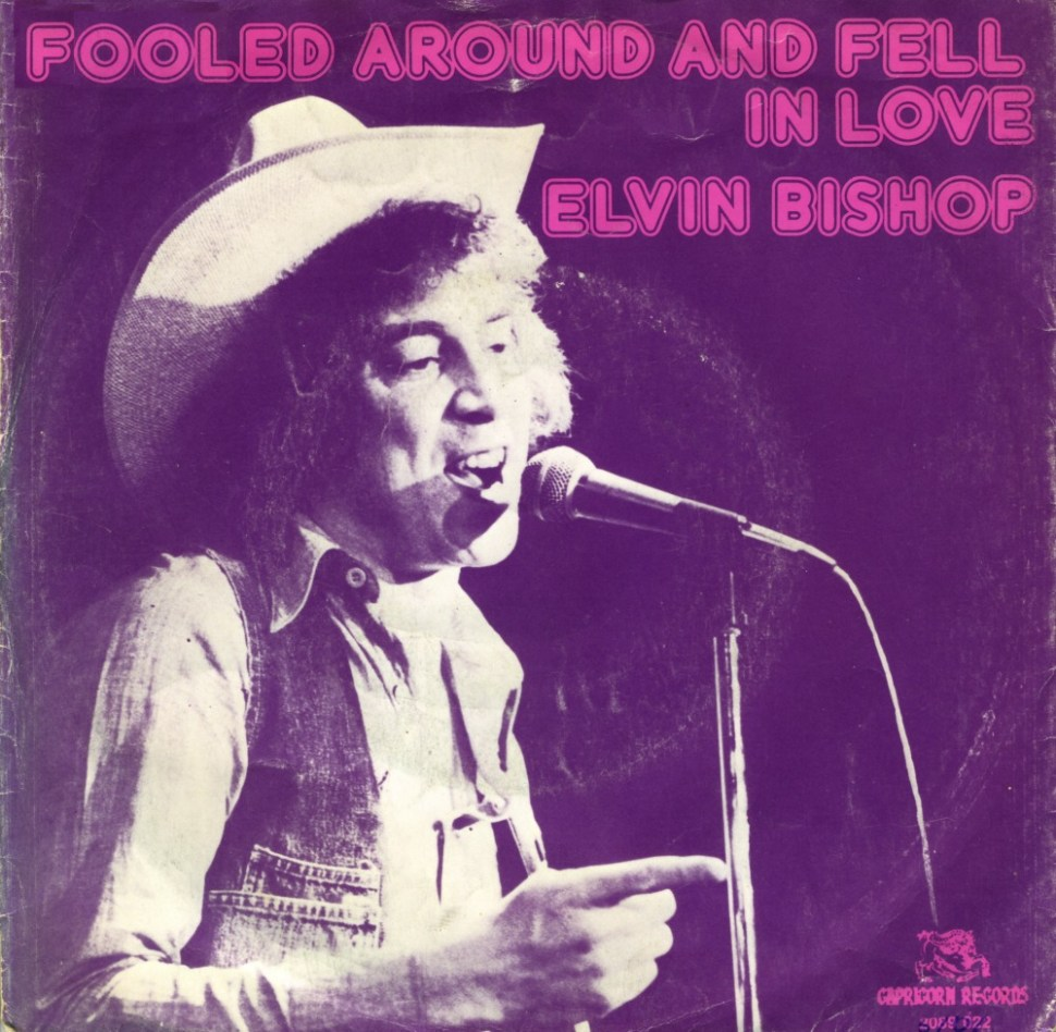 """Funky Friday: """"Fooled Around and Fell in Love"""" Elvin Bishop"""