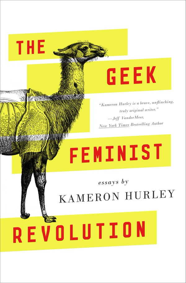 Geek Feminist Revolution Kameron Hurleys Measured Essays On The  Geek Feminist Revolution Kameron Hurleys Measured Essays On The  Importance Of Rage Teaching Essay Writing High School also High School Narrative Essay Examples  Health Issues Essay