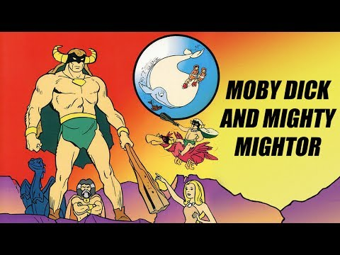 I remember 'Moby Dick and the Mighty Mightor'
