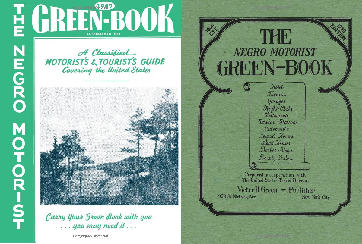 "Facsimile editions of the ""Negro Motorist Green Books ...