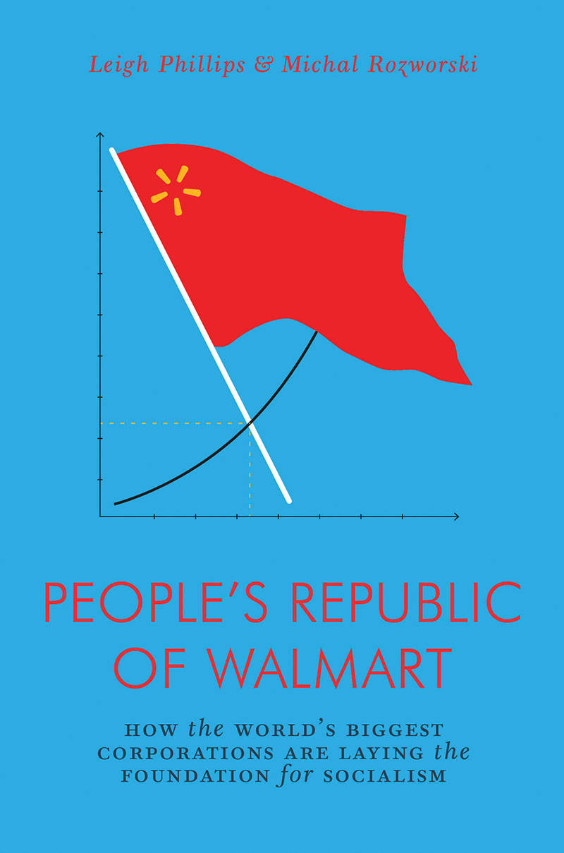 The People s Republic of Walmart: how late-stage capitalism gives way to early-stage fully automated luxury communism
