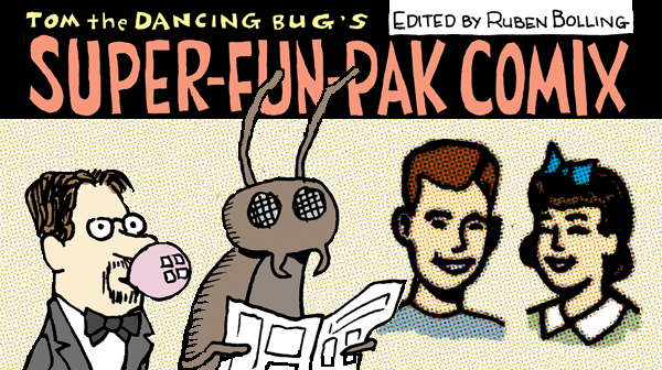 Super-Fun-Pak Comix, feat. Chekhov's Gum, et al.