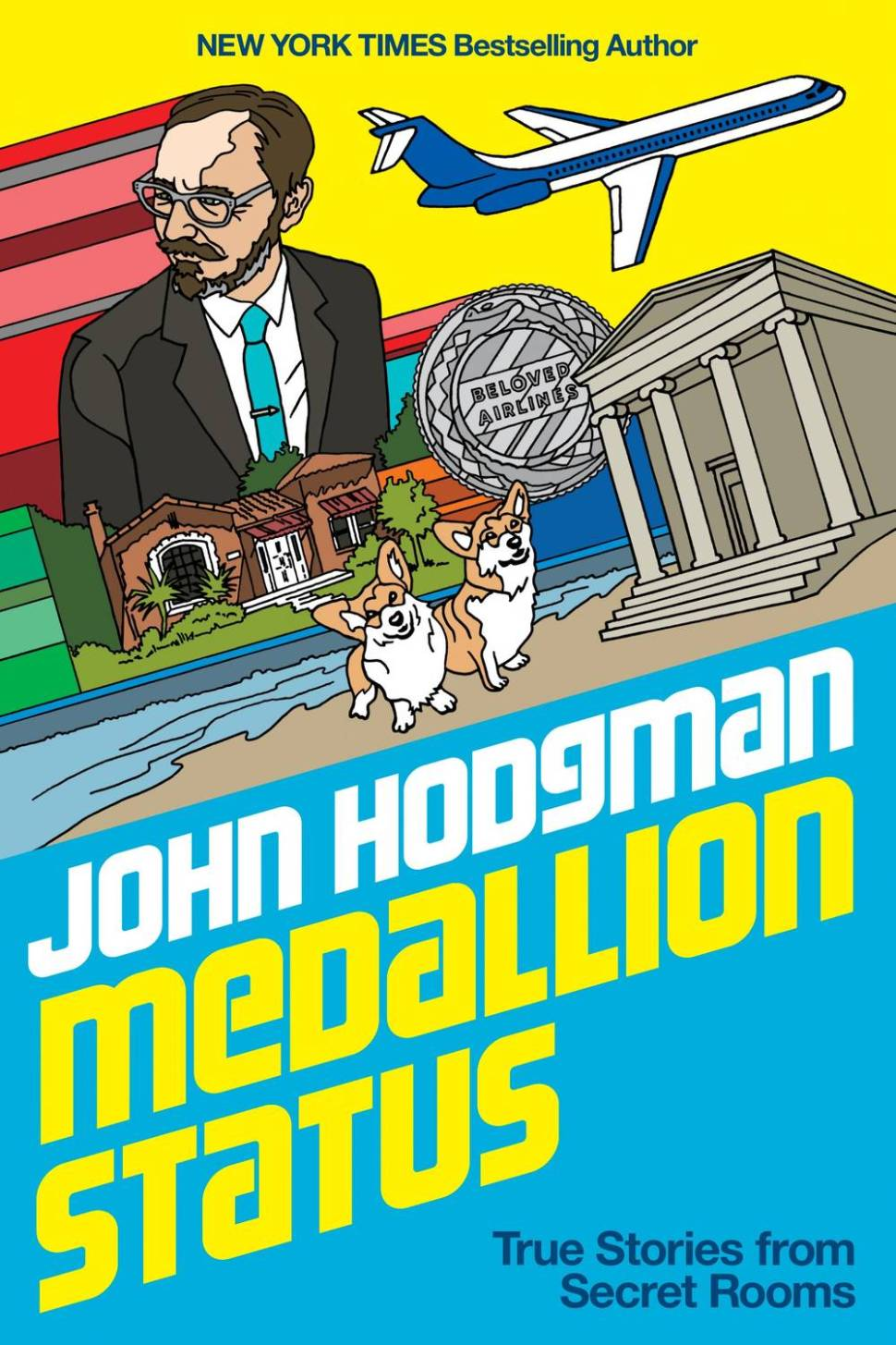 Medallion Status: comparison is the thief of joy, and John Hodgman is the thief-taker