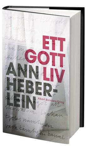 """Ann Heberlain, """"Ett gott liv"""", släpps 2011-09-16"""