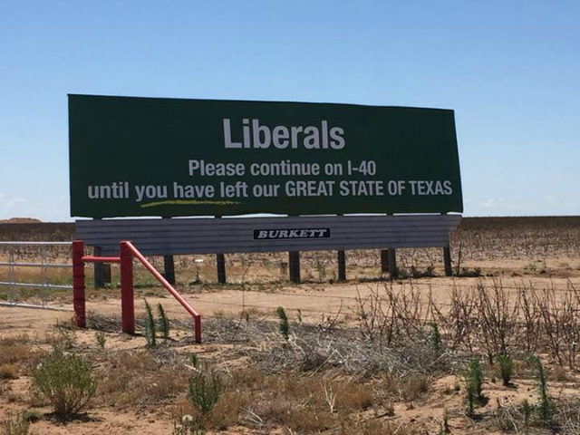 A photo of a Texas billboard is gaining a lot of attention on social media because of its message telling liberals to keep driving until they leave Texas.