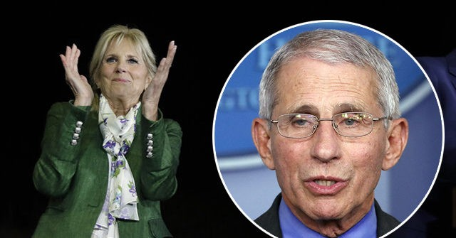 , Jill Biden Teaming up with Anthony Fauci Despite Calls for His Resignation, Nzuchi Times Breitbart