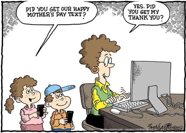 Bob Englehart - The Hartford Courant - Mother's DayCOLOR - English - mothers day, mom,moms,mothers,step-mothers,step-moms