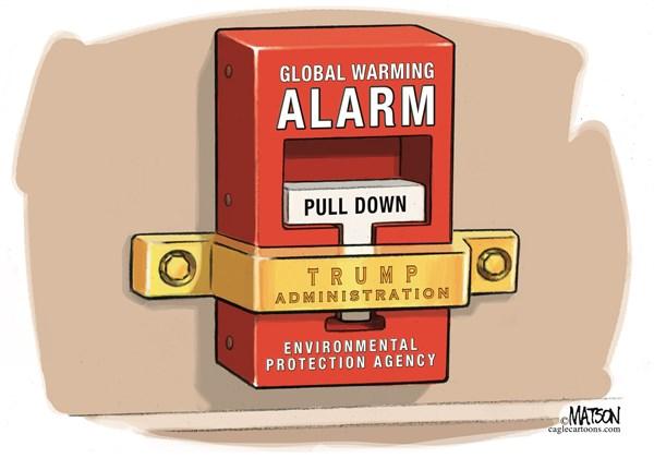 RJ Matson - CagleCartoons.com - EPA Global Warming Alarm Silencer-COLOR - English - EPA Global Warming Alarm Silencer,EPA,Environmental,Protection,Agency,Global,Warming,Alarm,Climate,Change,Science,President,Trump,Administration,Silence,Silencer,Research,Ban,Website,Page,Delete,Erase
