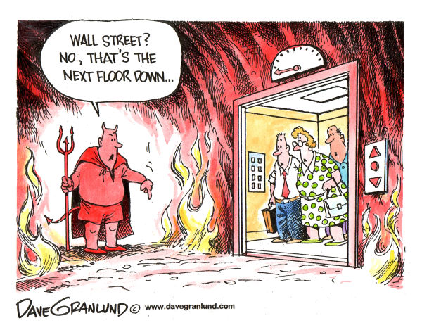 Wall Street and Hell © Dave Granlund,Politicalcartoons.com,Wall street, hell, stock drop, stocks drop, wall st plunge, stock market, wall st losses, low stocks