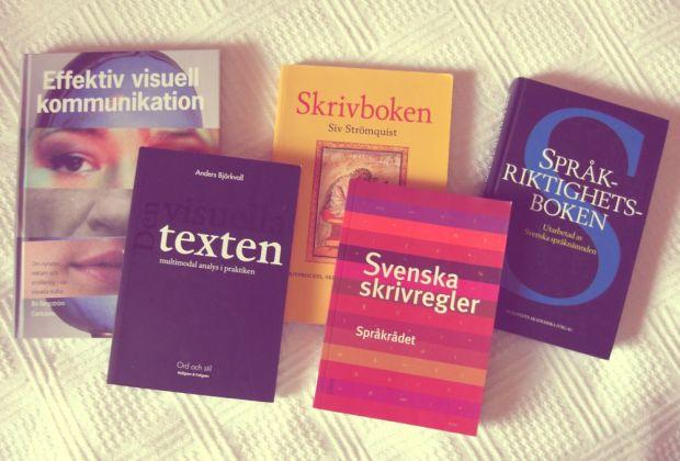 kurslitteratur Effektiv visuell kommunikation, Skrivboken, Språkriktighetsboken, Den visuella texten och Svenska skrivregler
