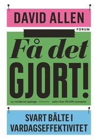Böcker för egenföretagare:  Få det gjort, av David Allen