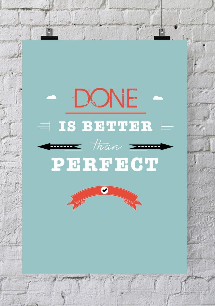 Affiche De Bureau Done Is Better Than Perfect Poster De