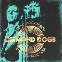 Resultado de imagen de Diamond Dogs - Recall Rock 'n' Roll And The Magic Soul