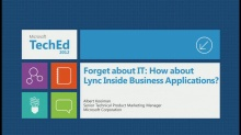 Forget about IT: How about Lync Inside Business Applications?