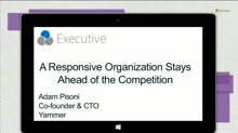 A responsive organization stays ahead of the competition