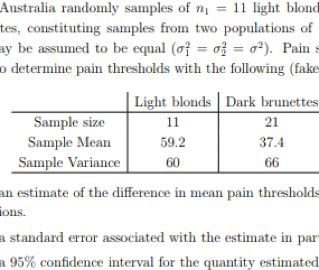A Study In Australia Randomly Samples Of Ni 11 Light Blonds And N2