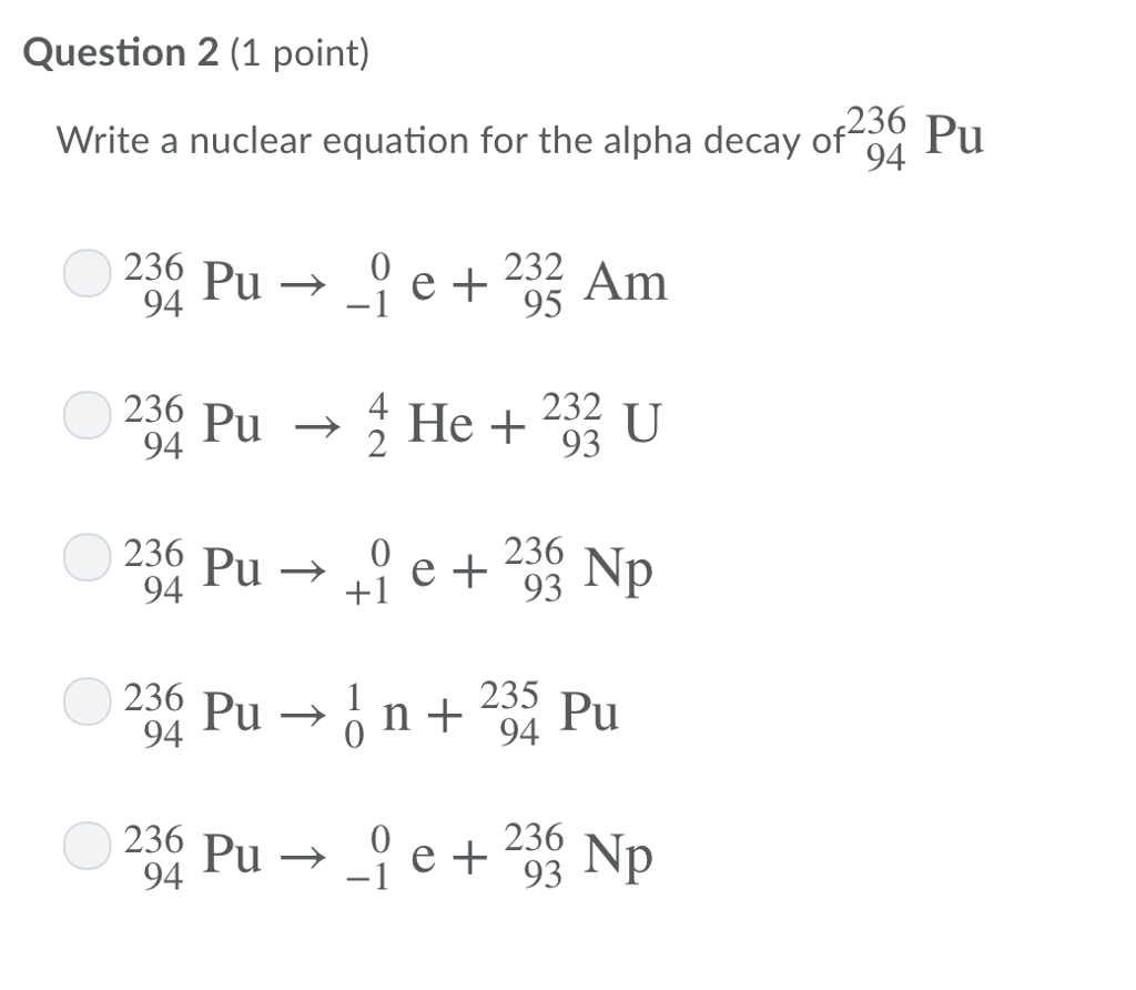 Solved Question 2 1 Point Write A Nuclear Equation For