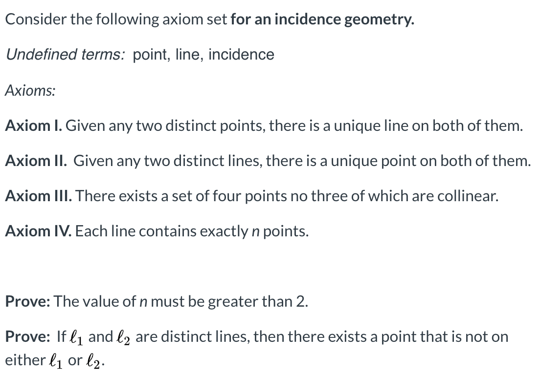 Solved Consider The Following Axiom Set For An Incidence