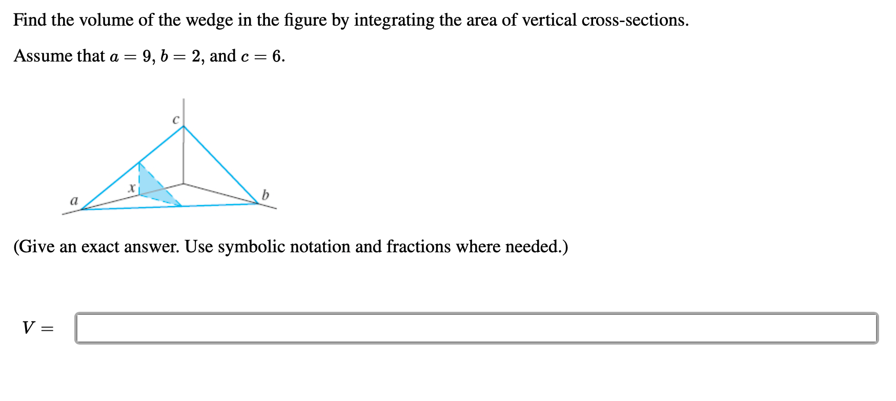 Solved Find The Volume Of The Wedge In The Figure By Inte