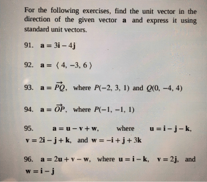 For The Following Exercises Find The Unit Vector In Chegg Com
