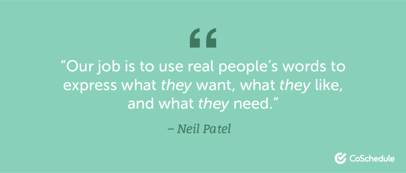 Neil Patel quote about using people's words