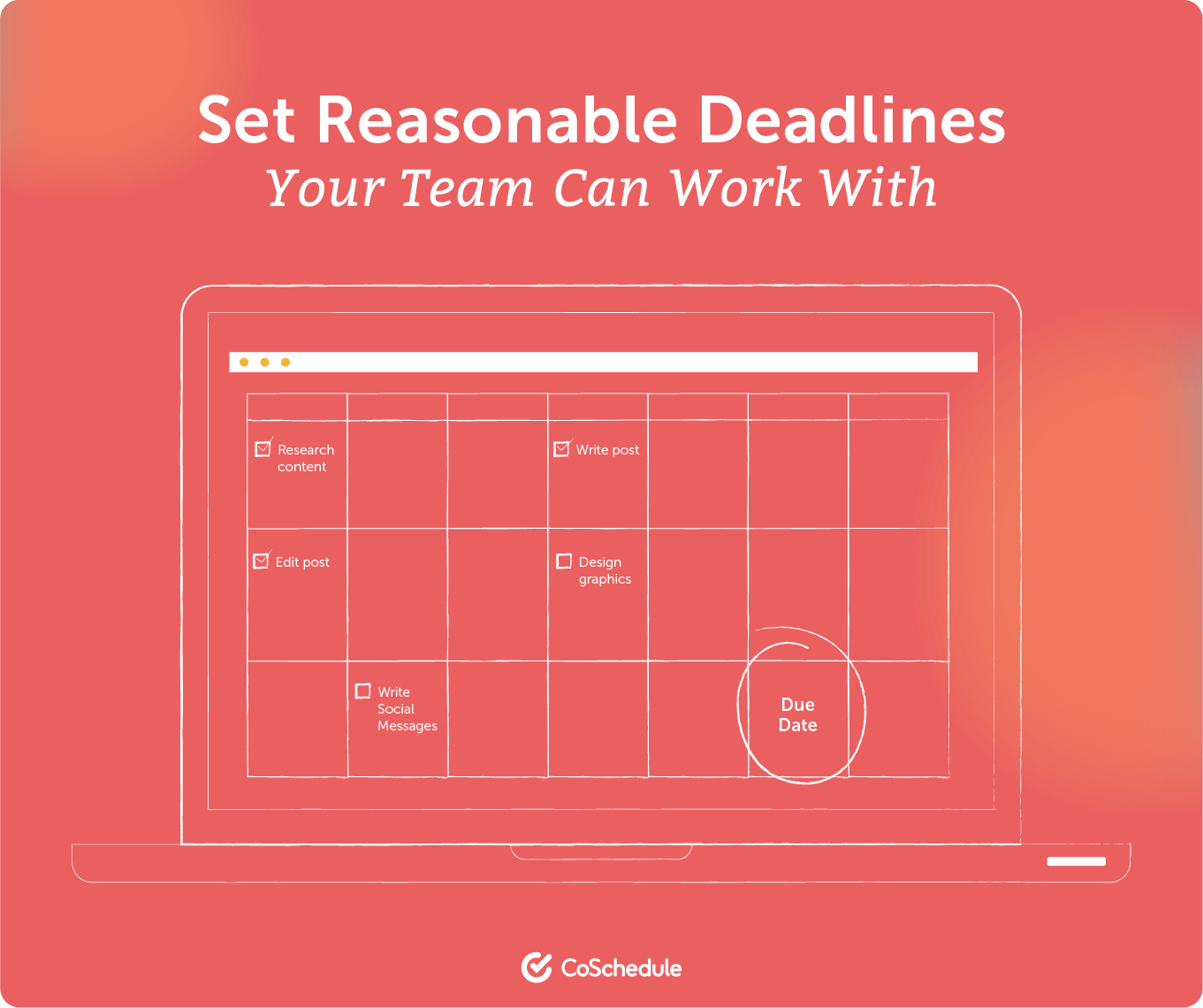 Set editorial deadlines your team can work with