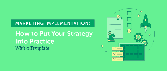 Marketing Implementation: Put Your Strategy Into Practice (Template)