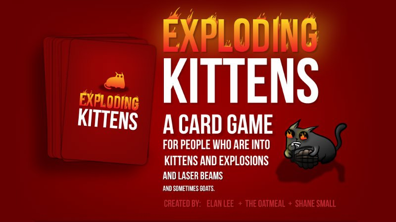 Exploding Kittens sounds amazing and you need it 4