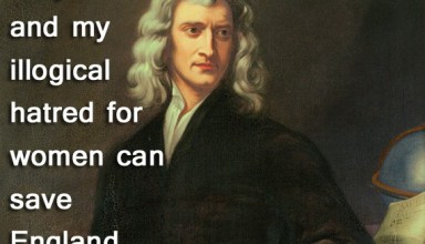 Ladies, prepare yourself for Isaac Newton, the first action hero! 3