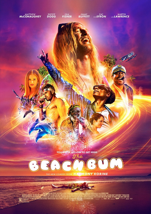 Matthew McConaughey is high on life in this red band trailer for The Beach Bum 4