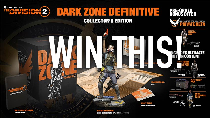 Reminder: Win a The Division 2 Dark Zone Collector's Edition for Xbox One! 3