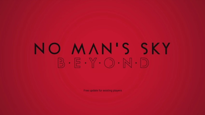 No Man's Sky 'Beyond' update announced