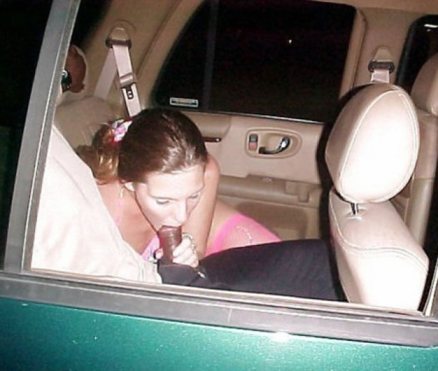 Picture Lady Caught In The Car Sucking Black Cock