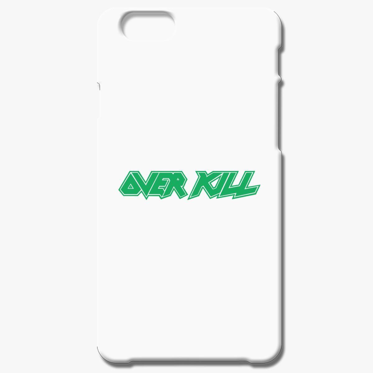 Over Kill Iphone 6 6s Plus Case