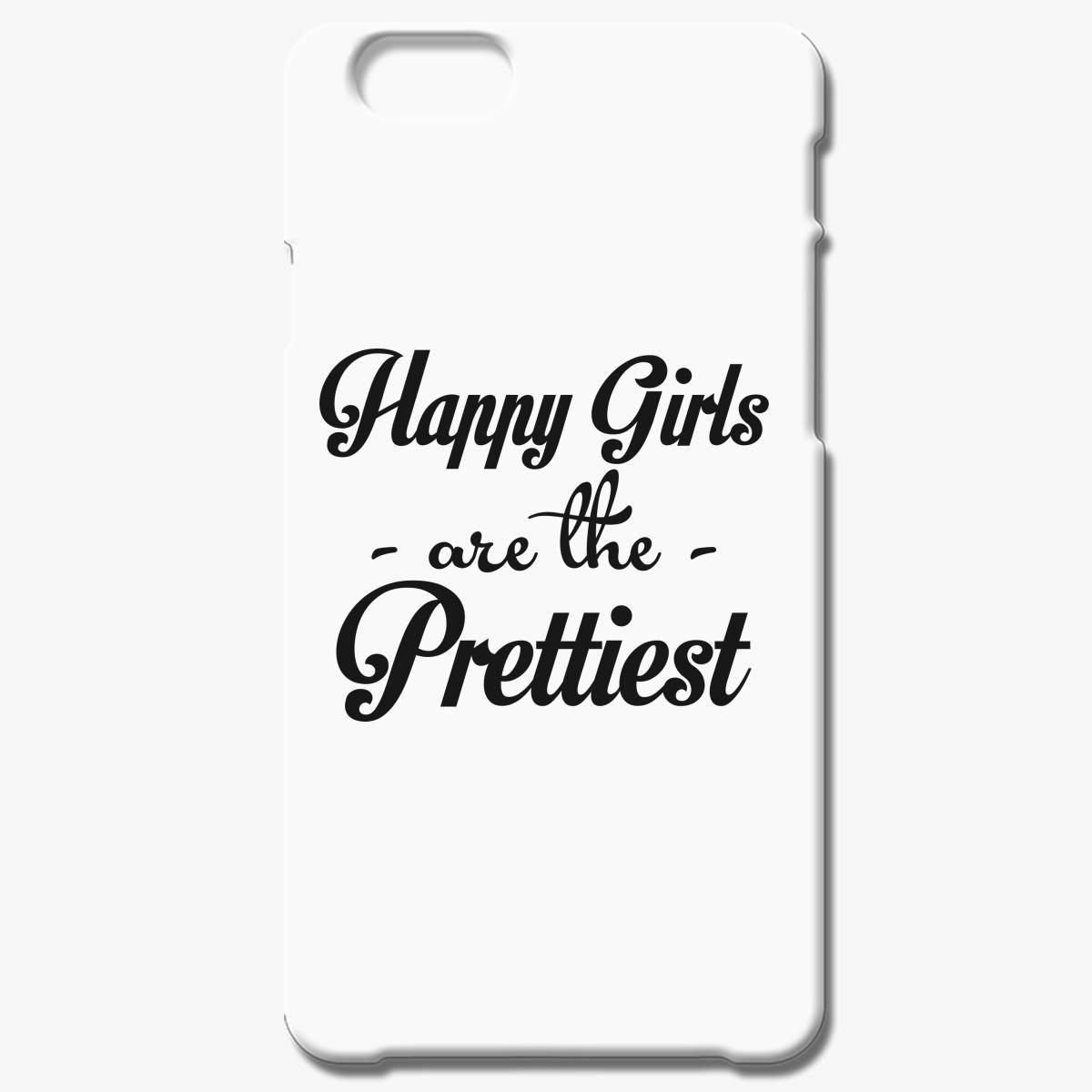 Happy Girls Are Prettiest Iphone 8 Plus Case