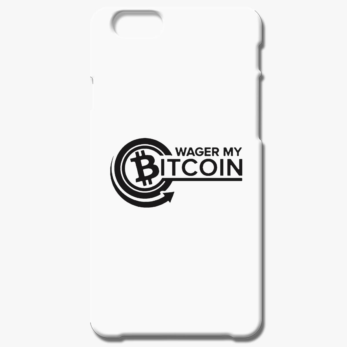 Bitcoin Wager My Iphone 6 6s Plus Case
