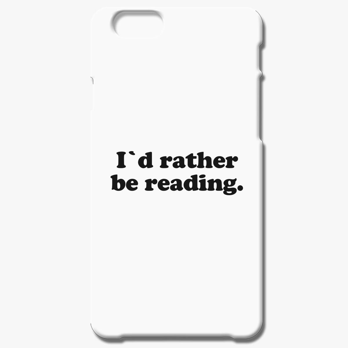 I D Rather Be Reading Iphone 8 Plus Case